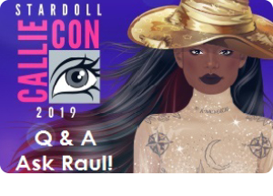 Callie Con 2019 - Q & A All Day - Ask Raul!