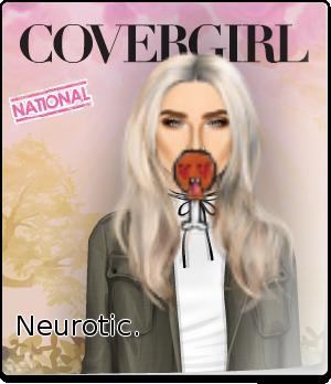 Neurotic.